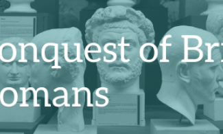 Background: Busts of emperors. Text: The Conquest of Britain, the Romans